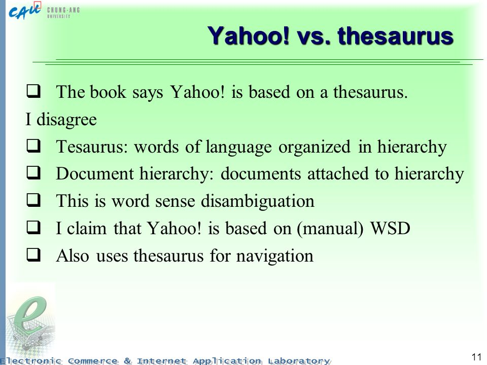 Yahoo! vs. thesaurus The book says Yahoo! is based on a thesaurus.