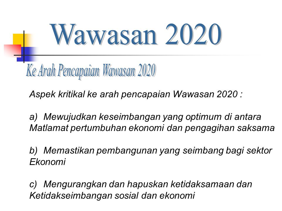Ke Arah Pencapaian Wawasan 2020