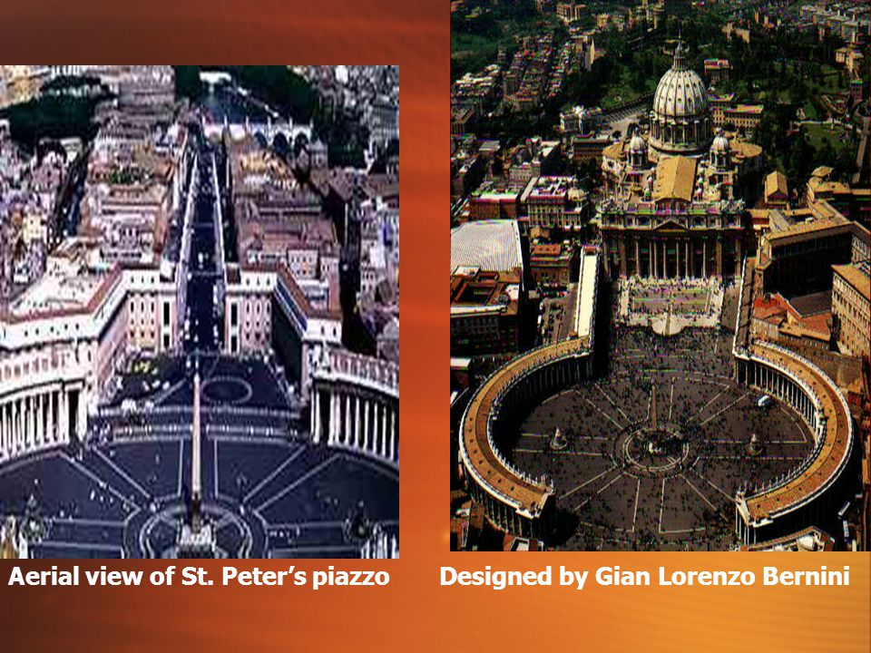 Aerial view of St. Peter's piazzo Designed by Gian Lorenzo Bernini