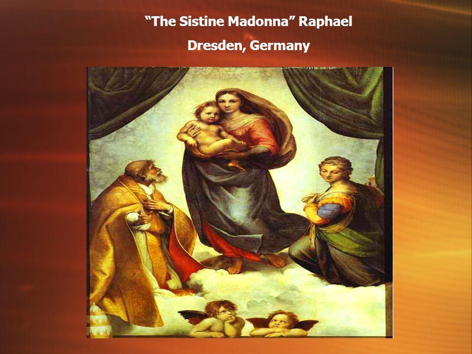 The Sistine Madonna Raphael