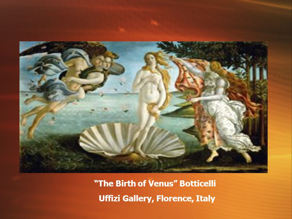 The Birth of Venus Botticelli Uffizi Gallery, Florence, Italy