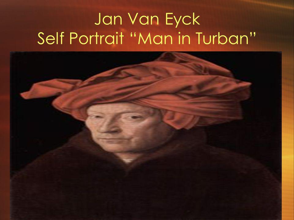 Jan Van Eyck Self Portrait Man in Turban 1433
