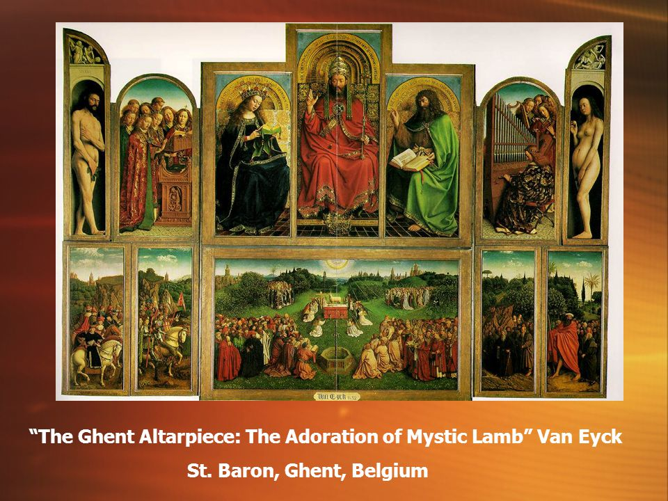 The Ghent Altarpiece: The Adoration of Mystic Lamb Van Eyck