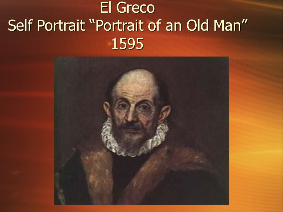 El Greco Self Portrait Portrait of an Old Man 1595