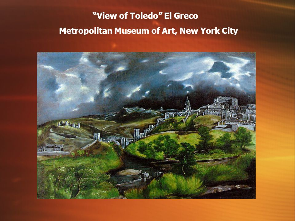 View of Toledo El Greco Metropolitan Museum of Art, New York City