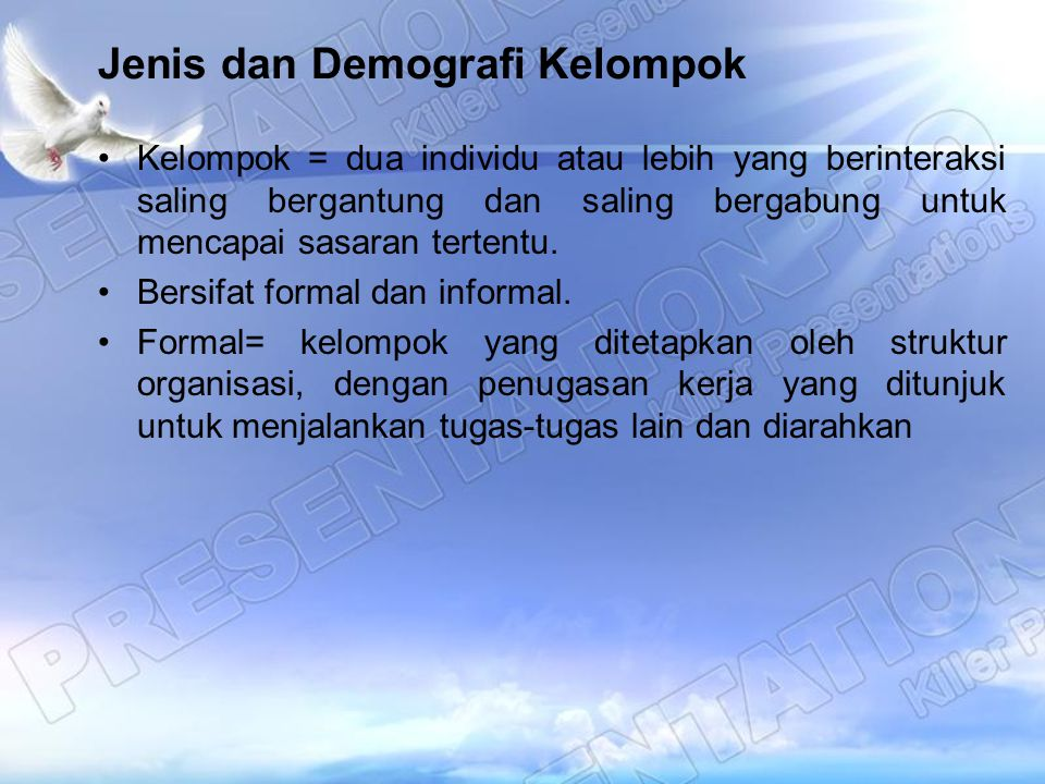 Jenis dan Demografi Kelompok