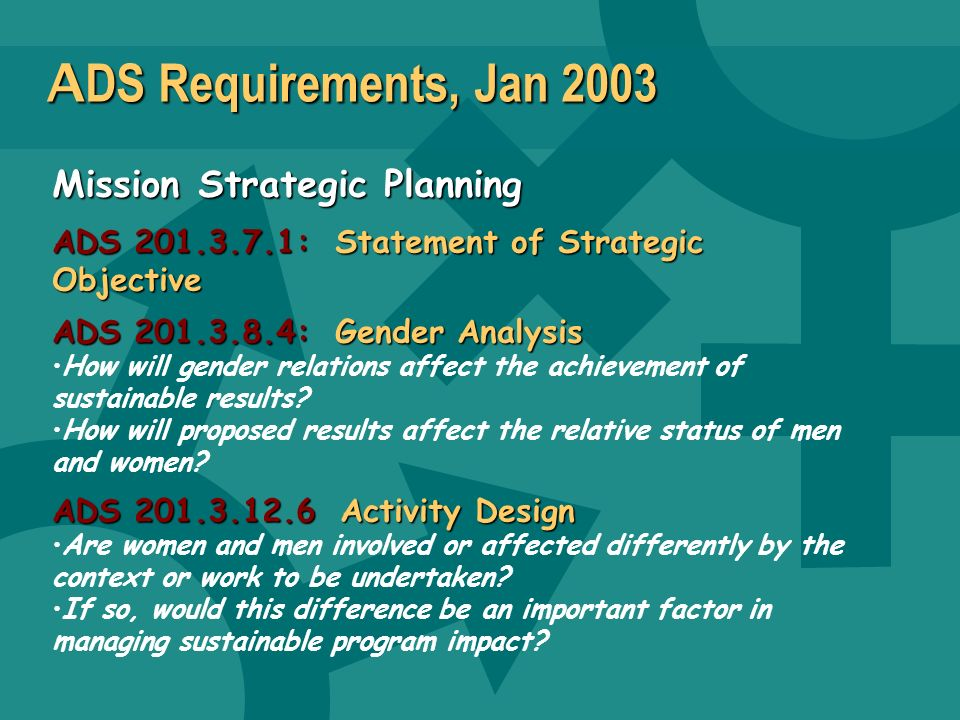 ADS Requirements, Jan 2003 Mission Strategic Planning