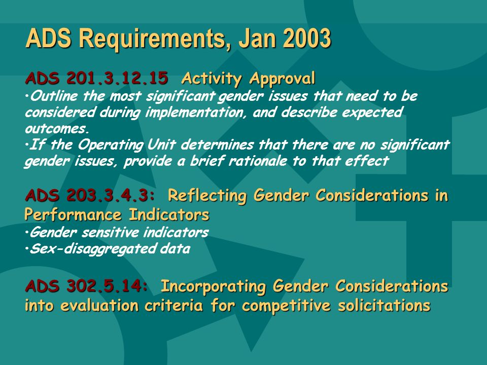 ADS Requirements, Jan 2003 ADS 201.3.12.15 Activity Approval