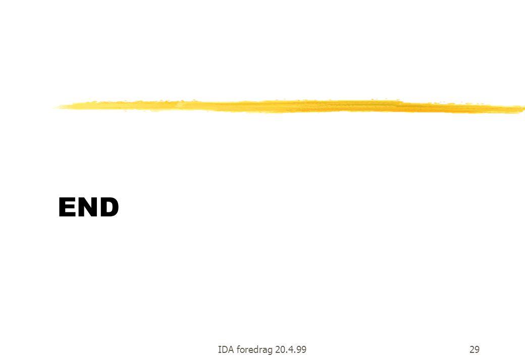 END IDA foredrag 20.4.99