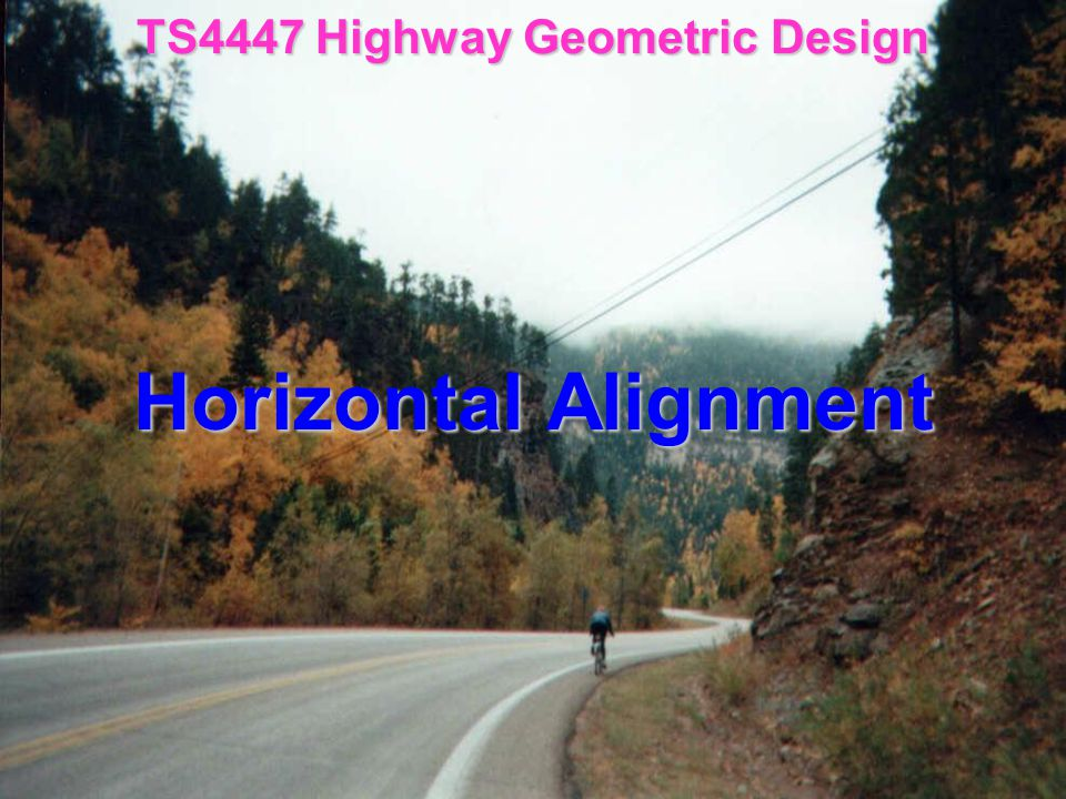 TS4447 Highway Geometric Design
