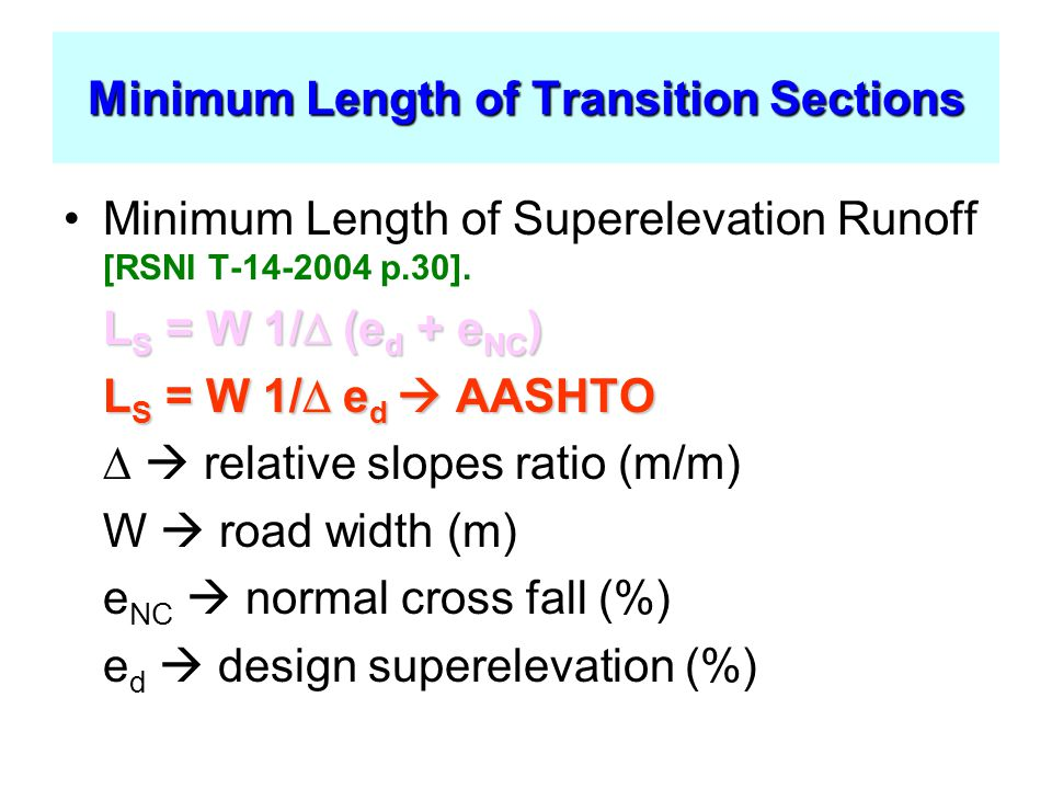 Minimum Length of Transition Sections