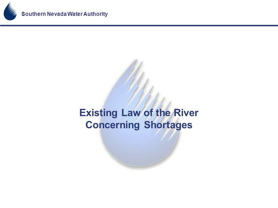 Existing Law of the River Concerning Shortages