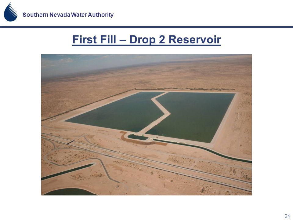 First Fill – Drop 2 Reservoir