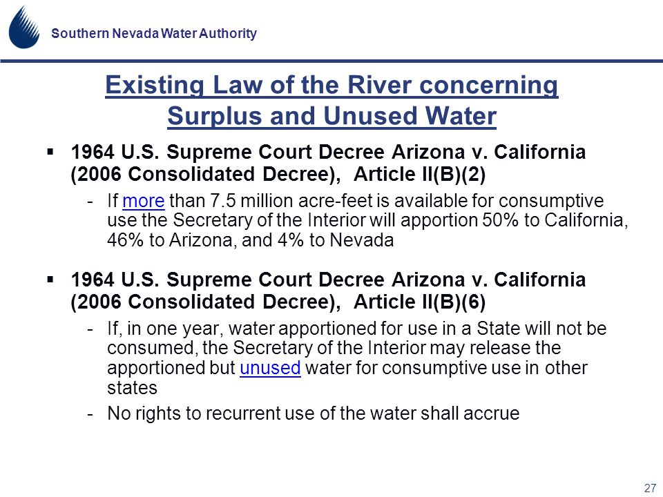 Existing Law of the River concerning Surplus and Unused Water