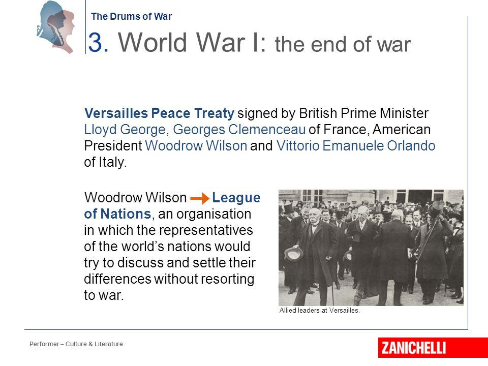 3. World War I: the end of war