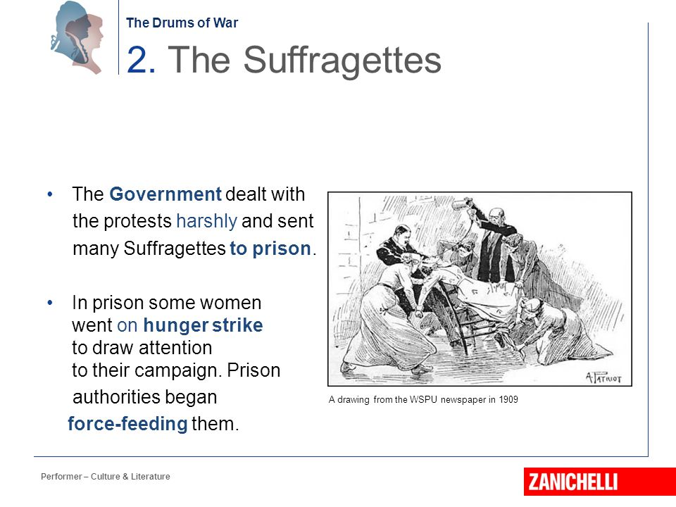 2. The Suffragettes The Government dealt with