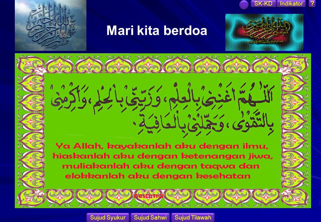 Mari kita berdoa SK-KD Indikator Sujud Syukur Sujud Sahwi