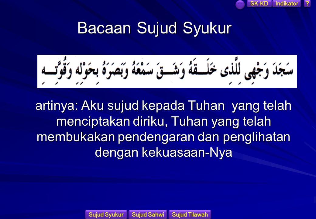 SK-KD Indikator. Bacaan Sujud Syukur.
