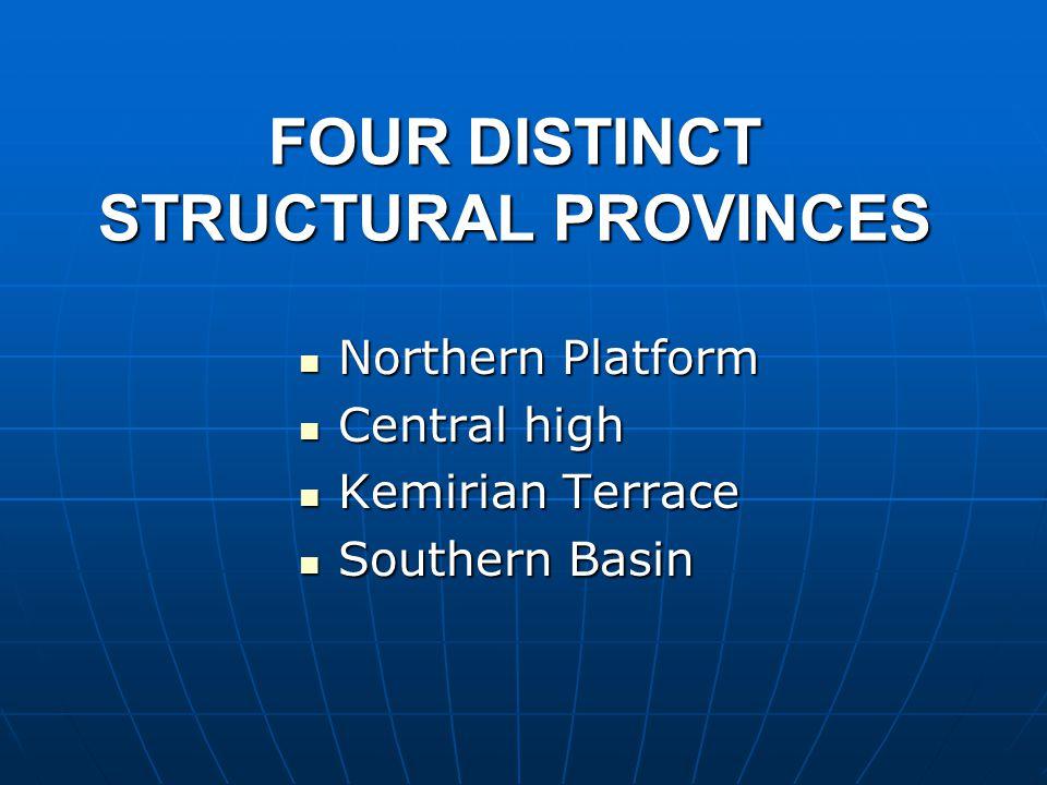 FOUR DISTINCT STRUCTURAL PROVINCES