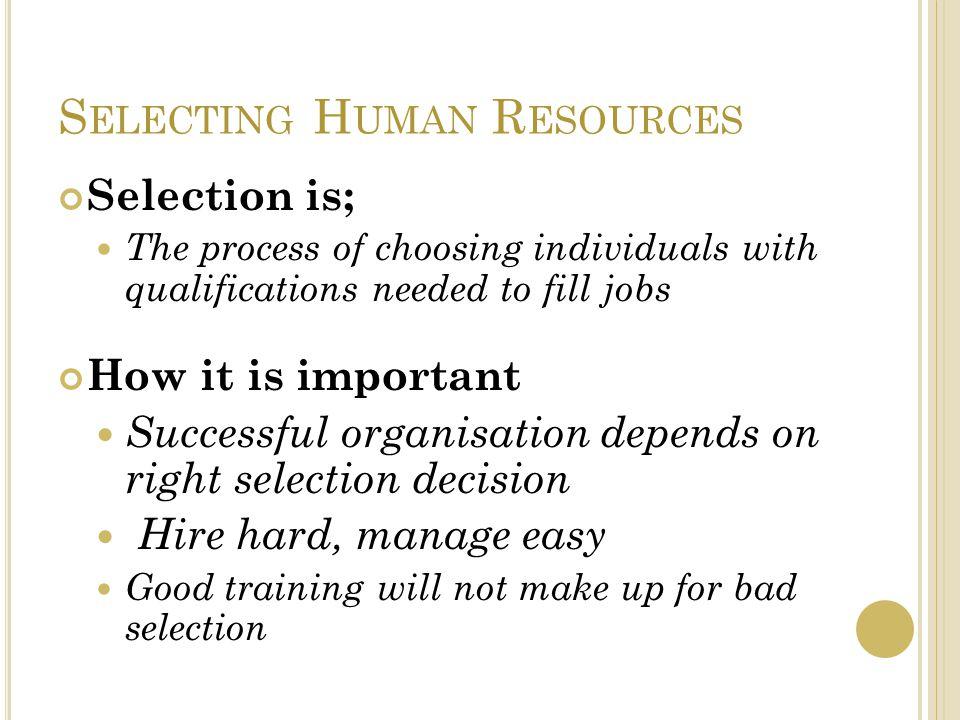 Selecting Human Resources