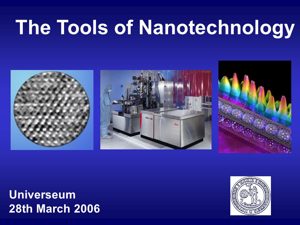 The Tools of Nanotechnology