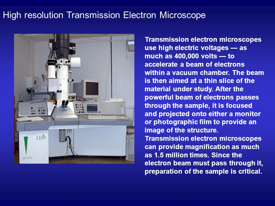 High resolution Transmission Electron Microscope