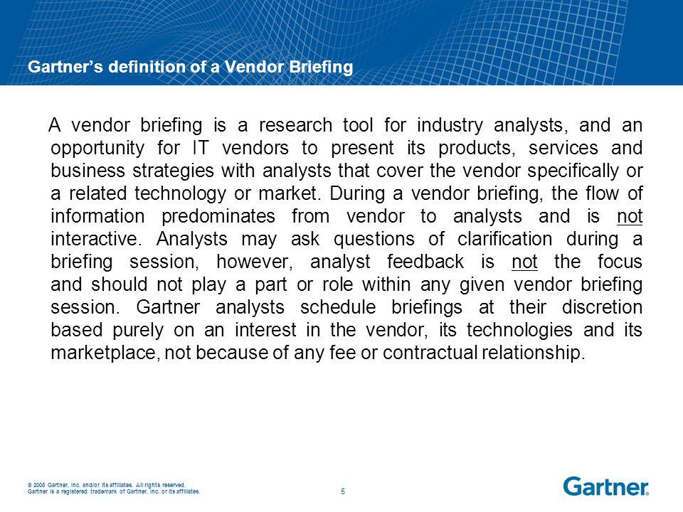Gartner's definition of a Vendor Briefing