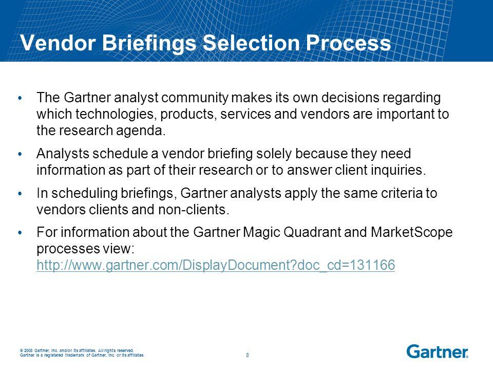 Vendor Briefings Selection Process