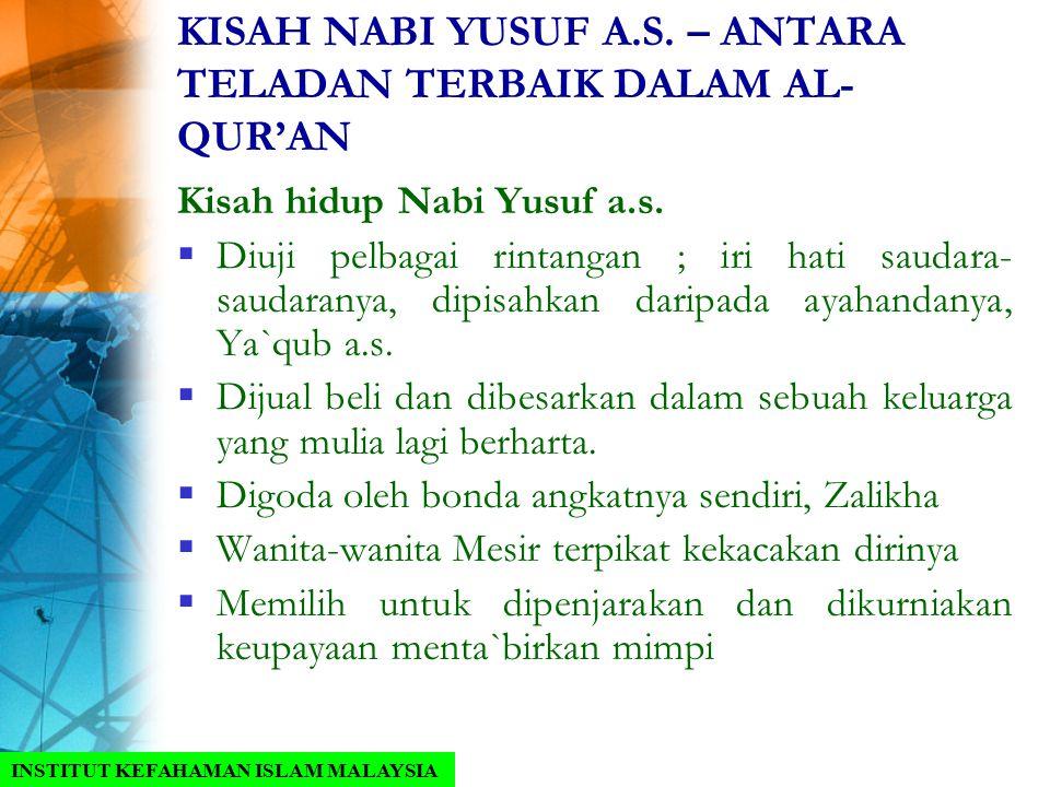 KISAH NABI YUSUF A.S. – ANTARA TELADAN TERBAIK DALAM AL-QUR'AN