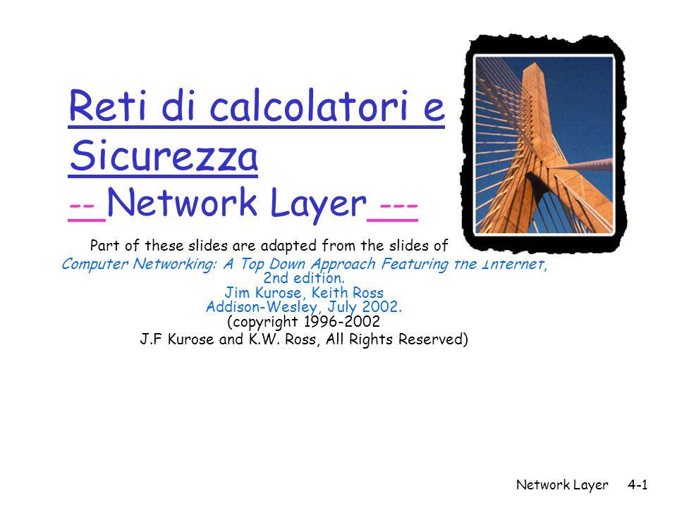 Reti di calcolatori e Sicurezza -- Network Layer ---