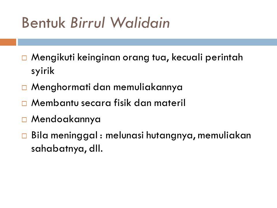 Bentuk Birrul Walidain