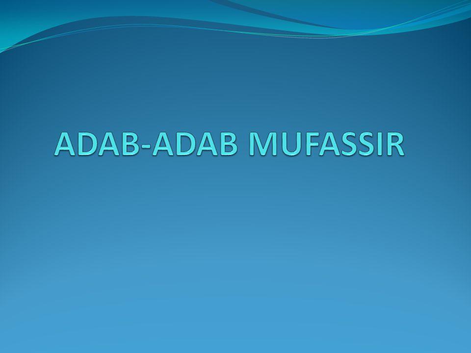 ADAB-ADAB MUFASSIR