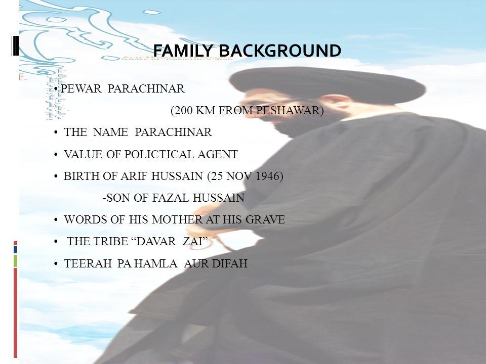 FAMILY BACKGROUND PEWAR PARACHINAR (200 KM FROM PESHAWAR)