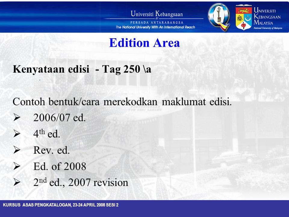 Edition Area Kenyataan edisi - Tag 250 \a