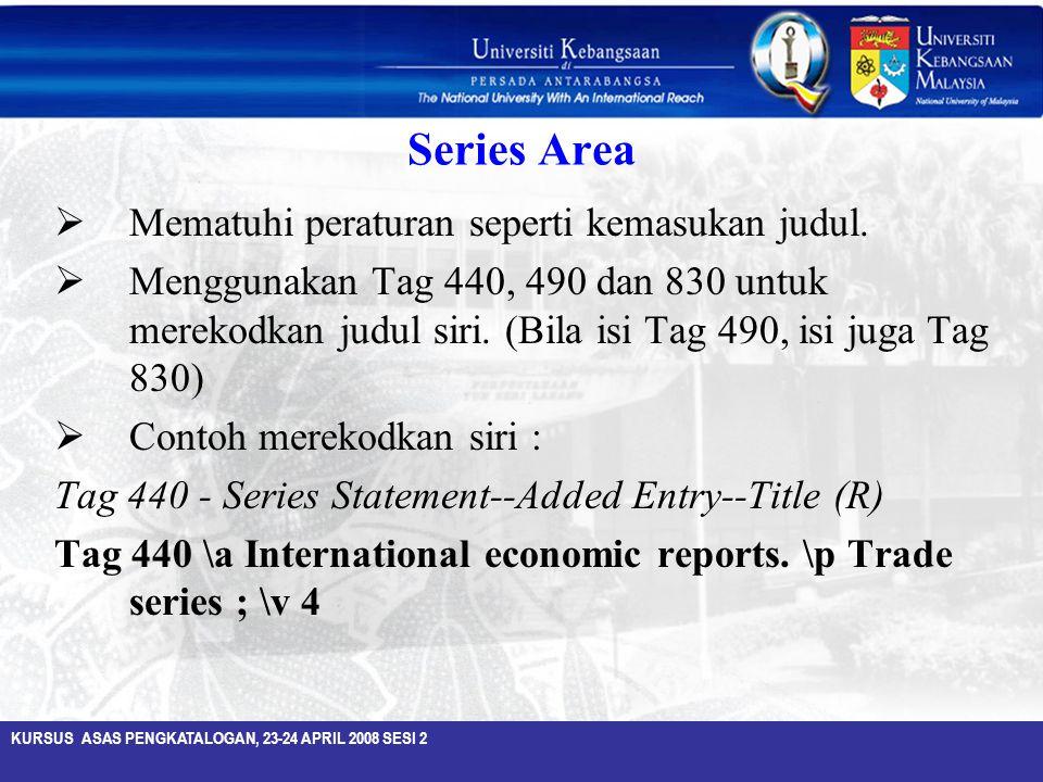 Series Area Mematuhi peraturan seperti kemasukan judul.