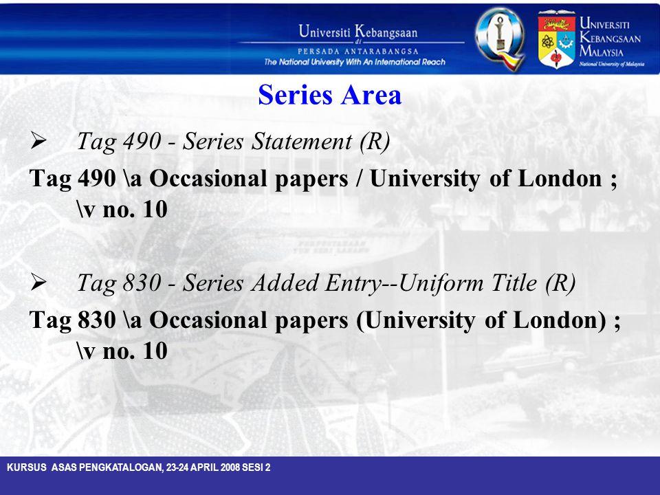 Series Area Tag 490 - Series Statement (R)
