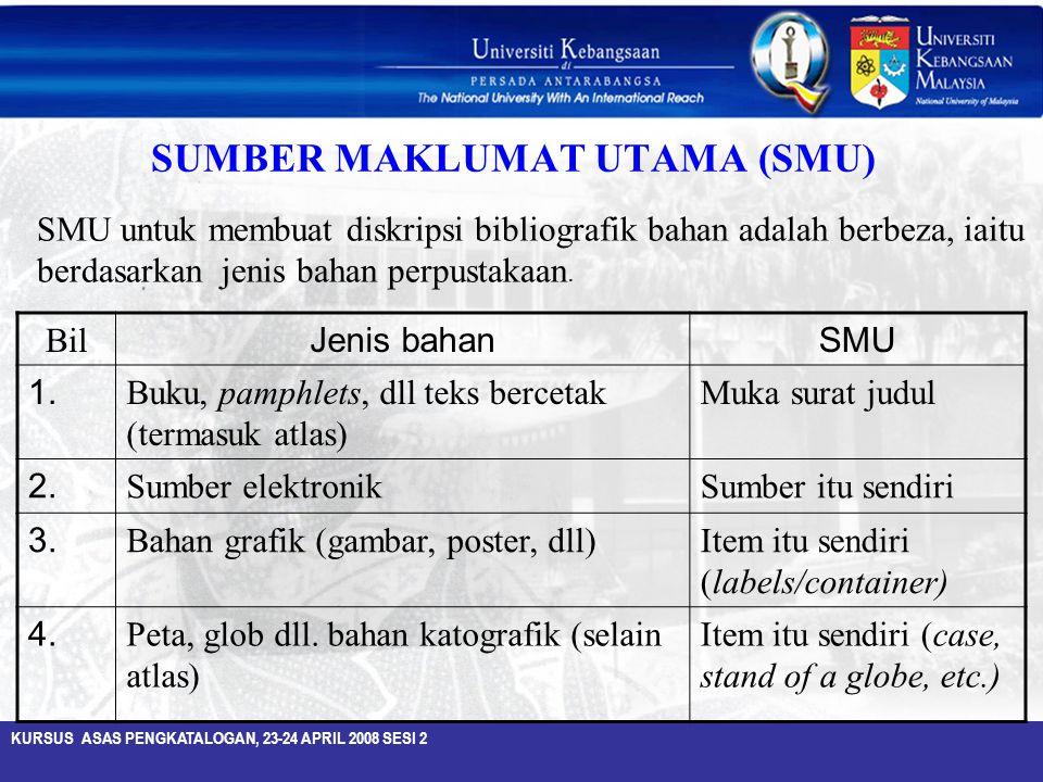 SUMBER MAKLUMAT UTAMA (SMU)