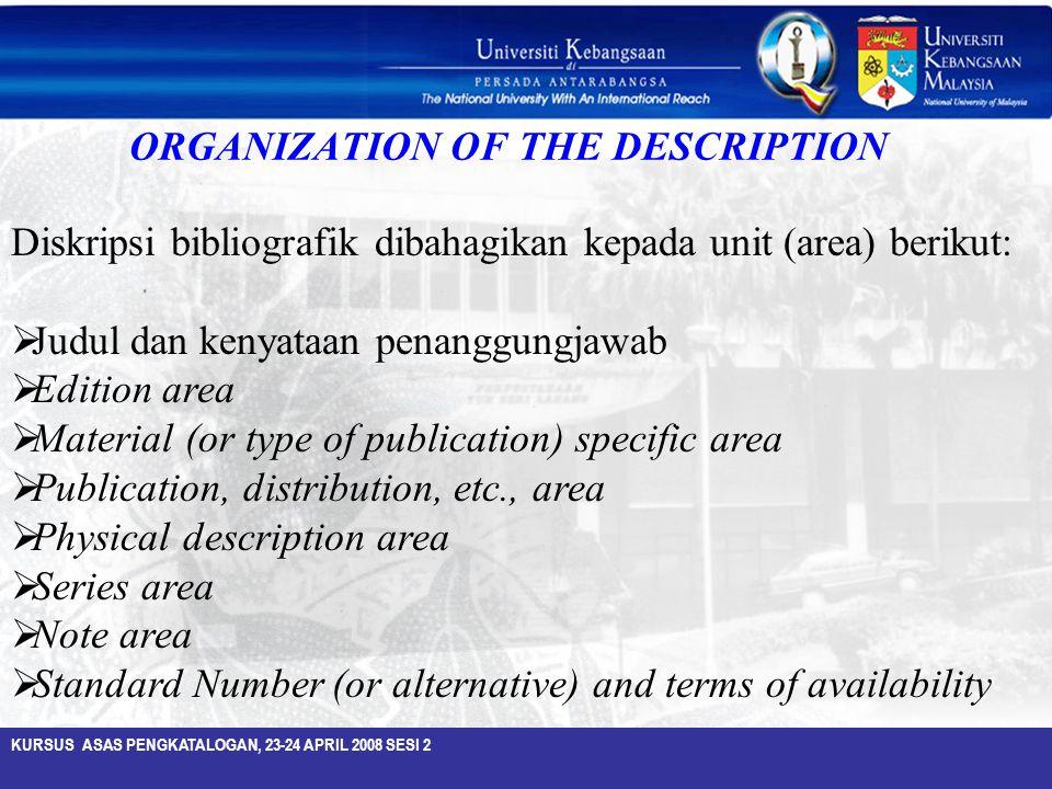 ORGANIZATION OF THE DESCRIPTION