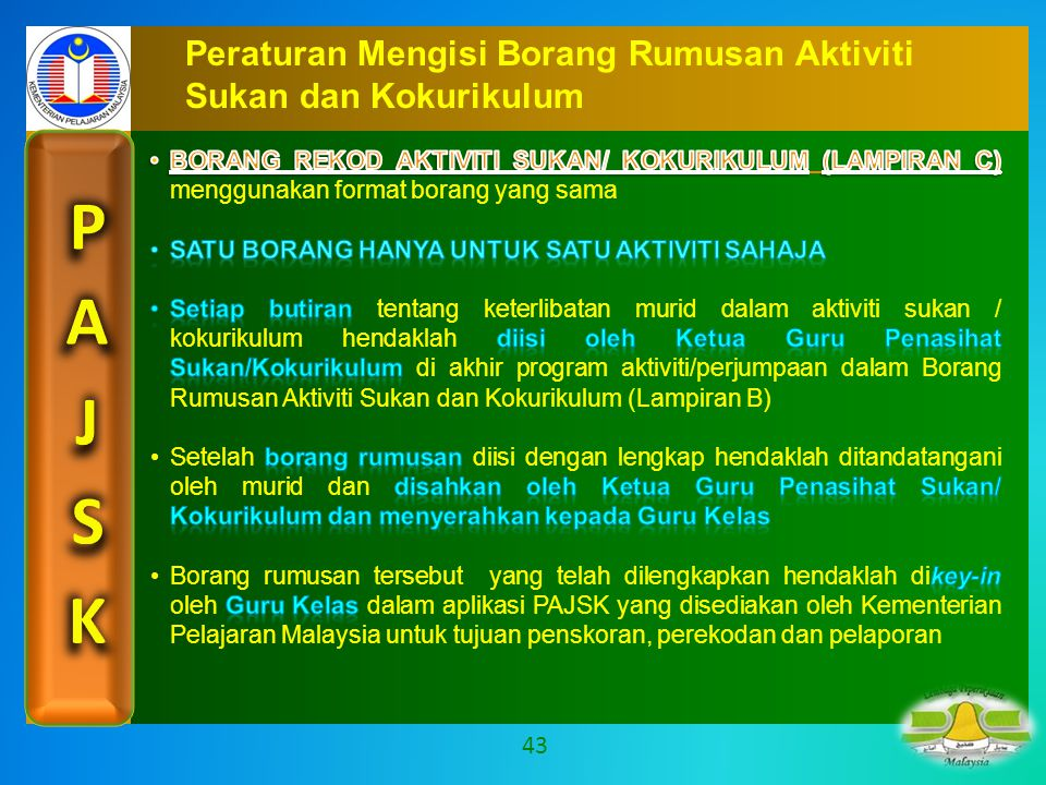Peraturan Mengisi Borang Rumusan Aktiviti Sukan dan Kokurikulum