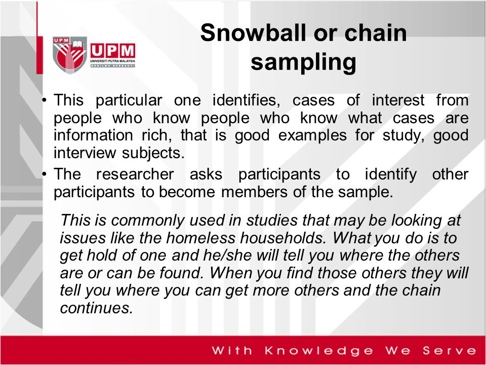 Snowball or chain sampling