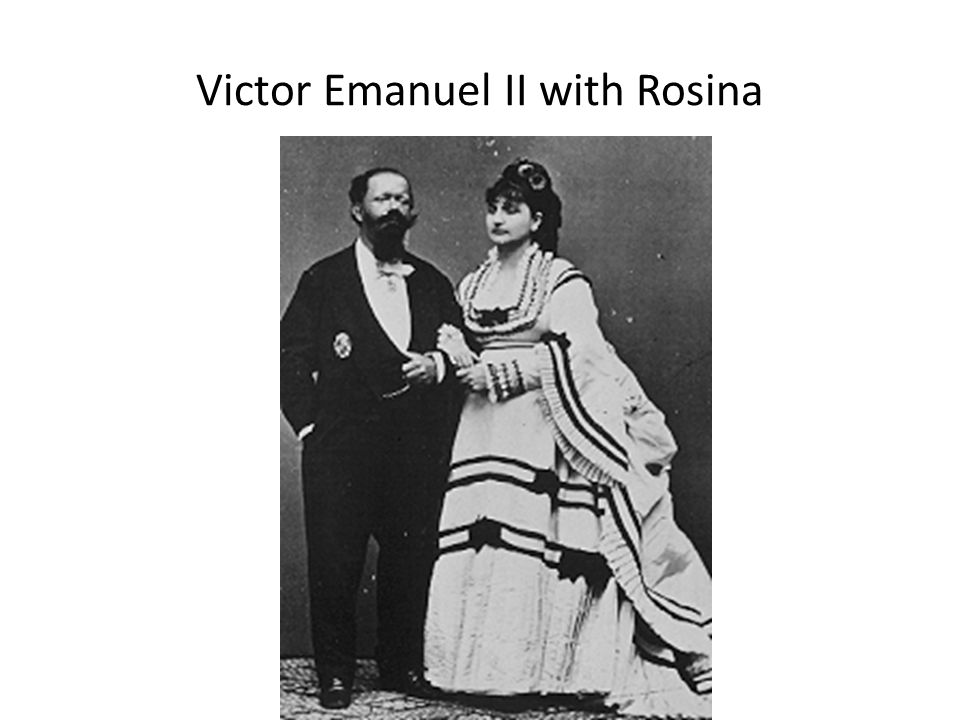 Victor Emanuel II with Rosina