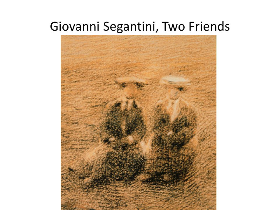 Giovanni Segantini, Two Friends
