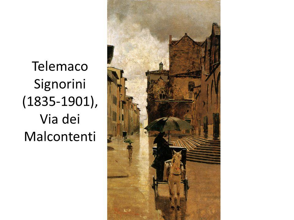Telemaco Signorini (1835-1901), Via dei Malcontenti