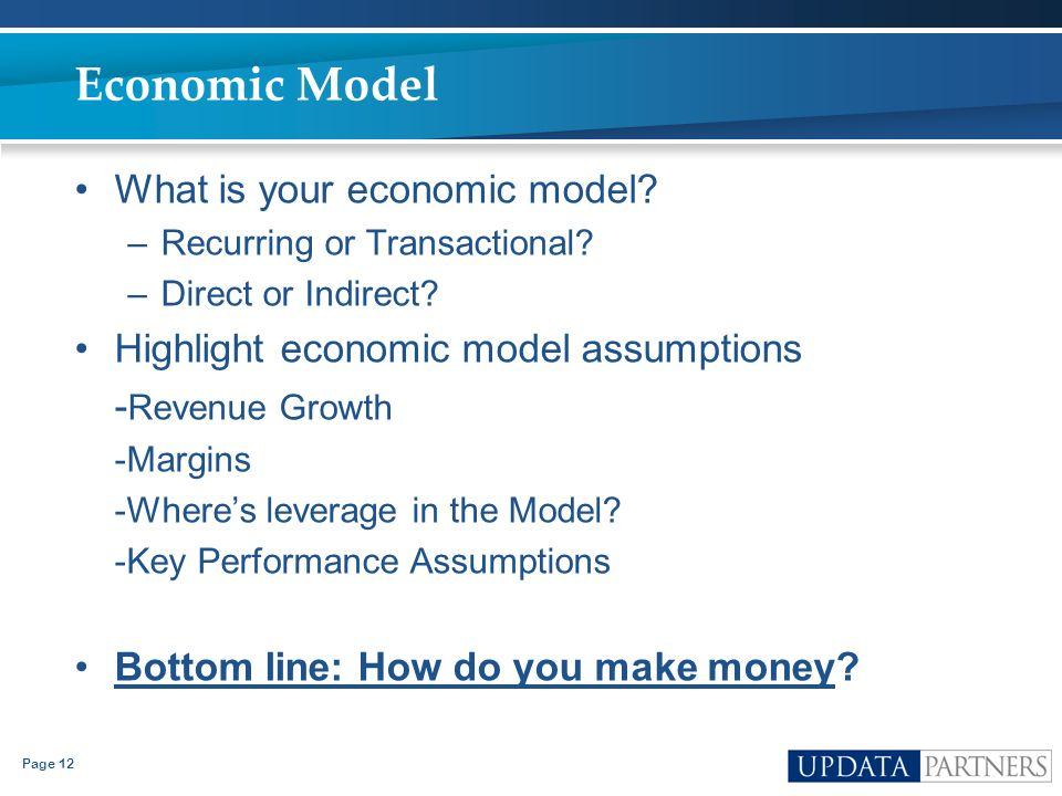 Economic Model What is your economic model