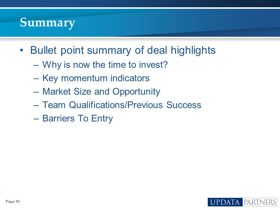 Summary Bullet point summary of deal highlights