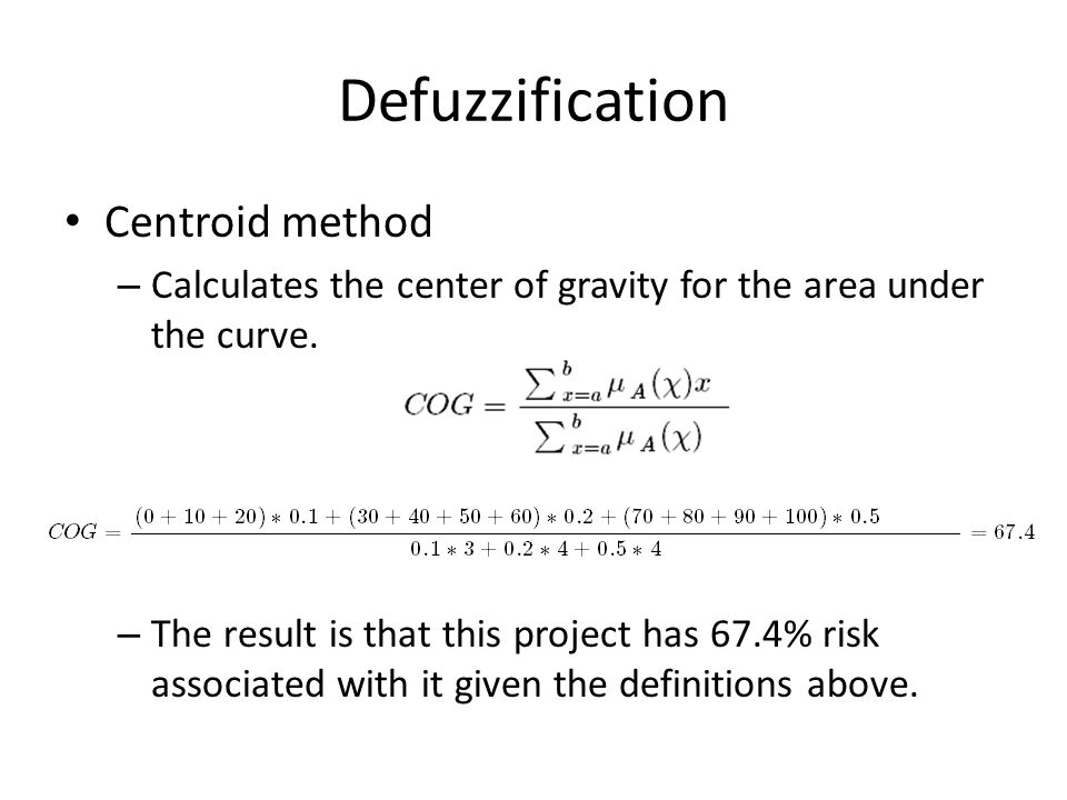 Defuzzification Centroid method