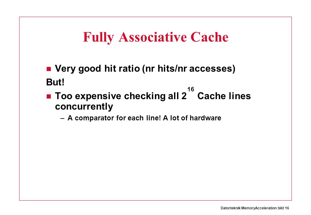 Fully Associative Cache