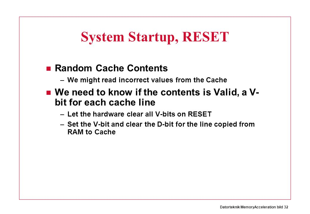 System Startup, RESET Random Cache Contents