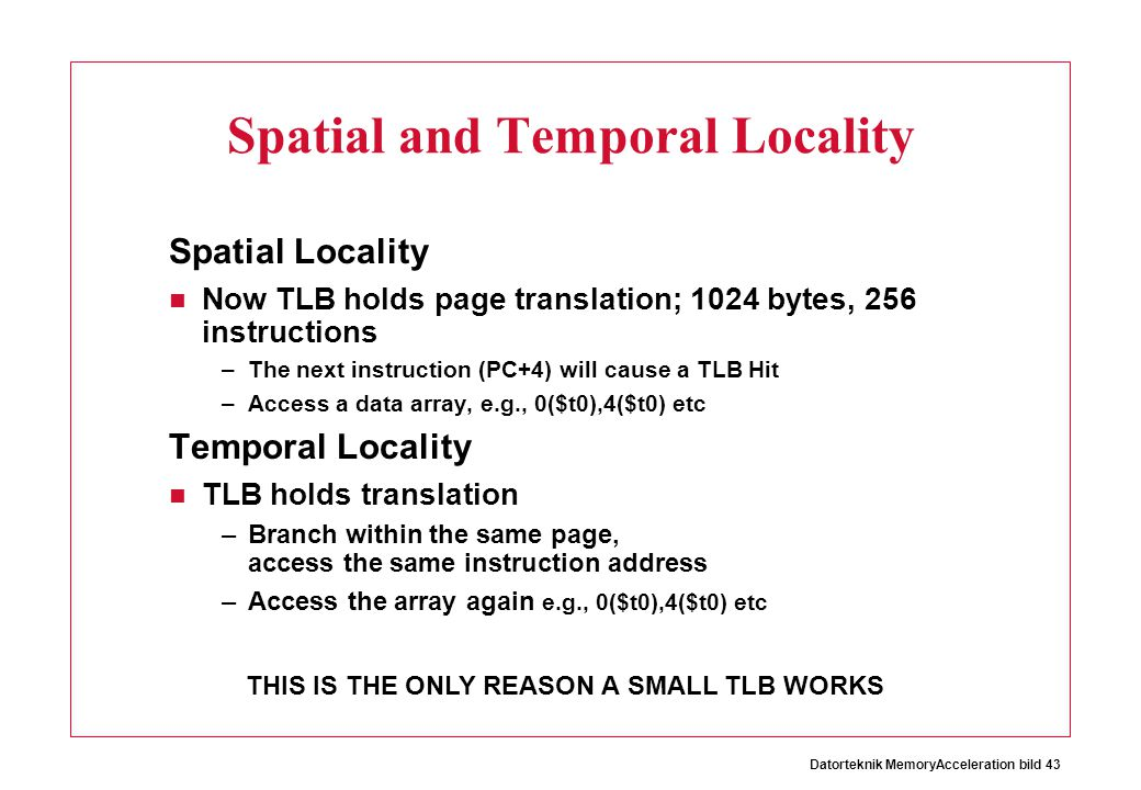 Spatial and Temporal Locality