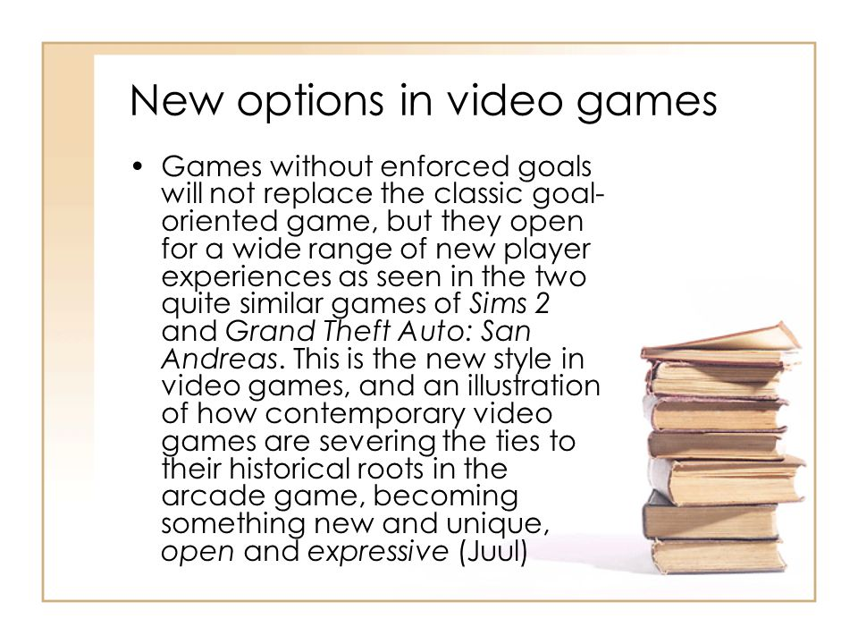 New options in video games